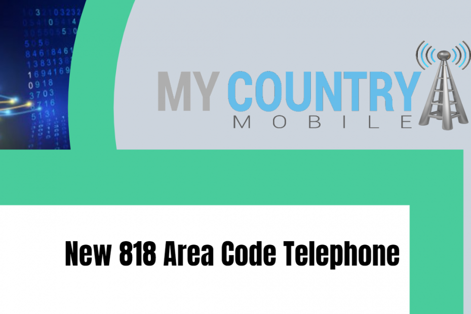 New 818 Area Code Telephone - My Country Mobile