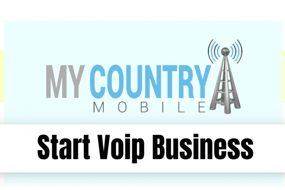Start Voip Business - My Country Mobile
