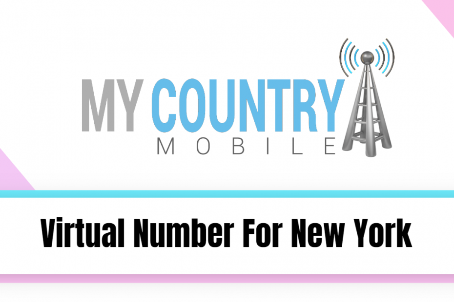 Virtual Number For New York - My Country Mobile