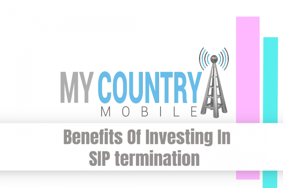 Benefits Of Investing In SIP termination - My Country Mobile