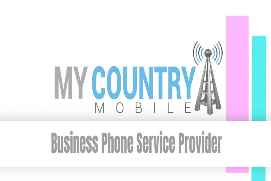 Business Phone Service Provider - My Country Mobile