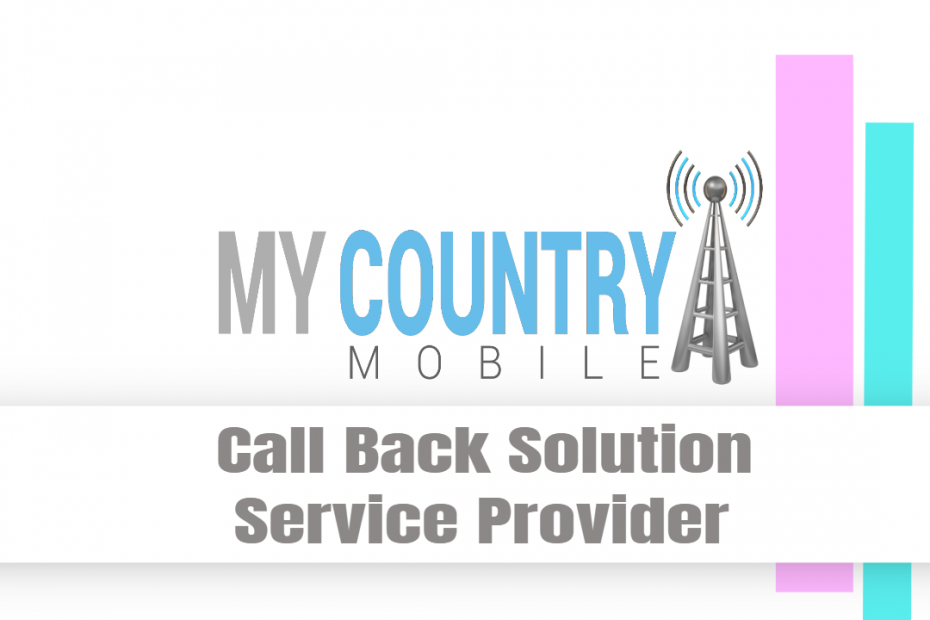 Call Back Solution Service Provider - My Country Mobile