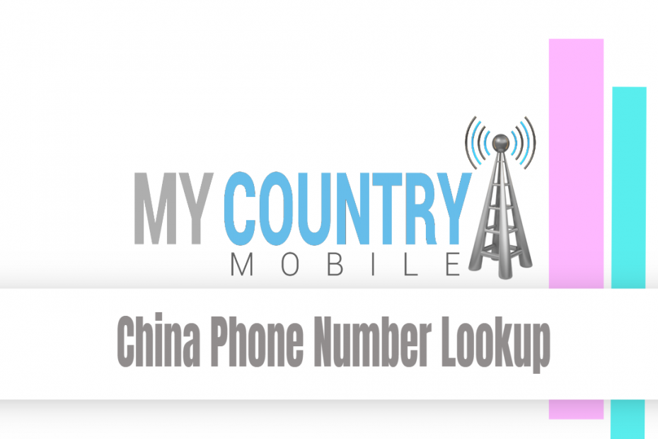 China Phone Number Lookup - My Country Mobile