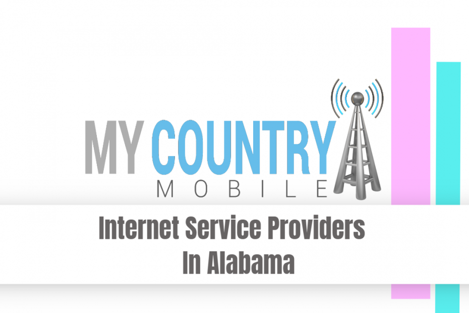 Internet Service Providers In Alabama - My Country Mobile
