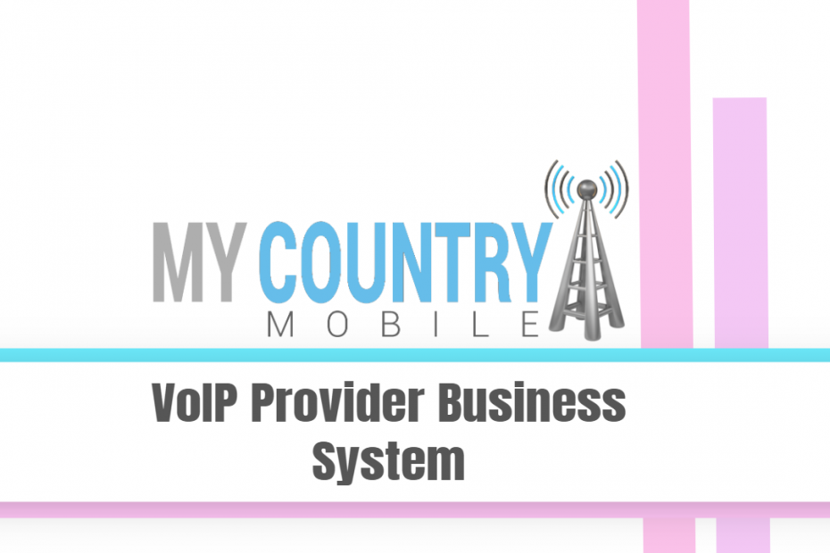 VoIP Provider Business System - My Country Mobile