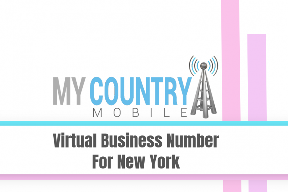 Virtual Business Number For New York - My Country Mobile